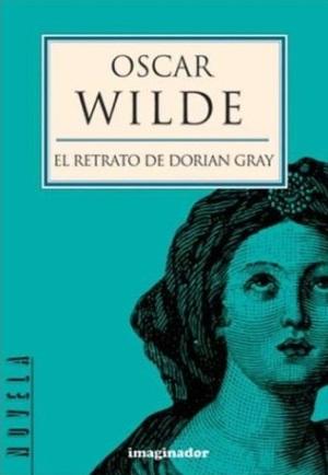 OSCAR WILDE, El retrato de Dorian Gray