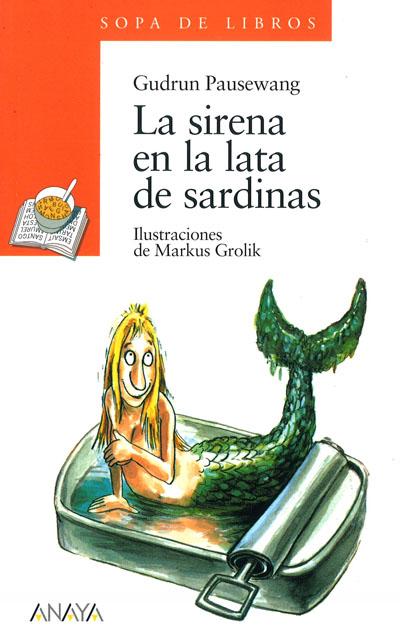 GUDRUN PAUSEWANG, La sirena en la lata de sardinas